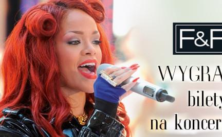 Promocja: Wygraj bilety na koncert Rihanny