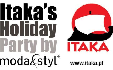 ITAKA s HOLIDAY PARTY BY MODA amp;STYL